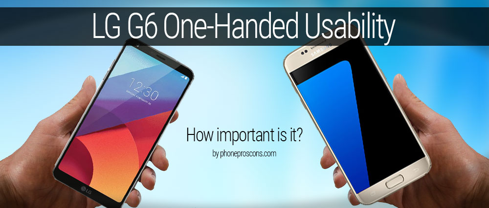 LG G6 one-handed usability