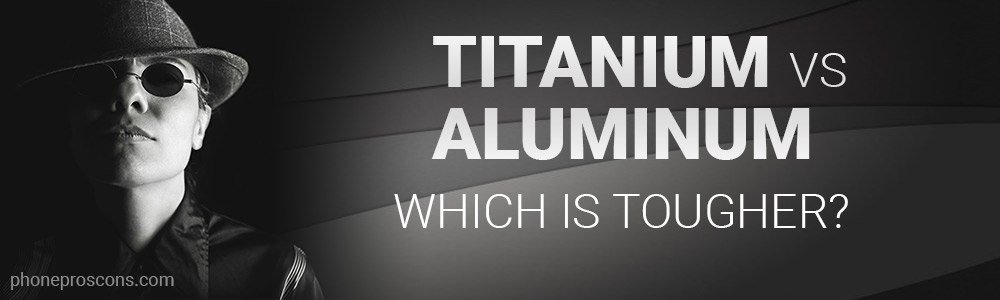 Titanium vs Aluminum, which is tougher?